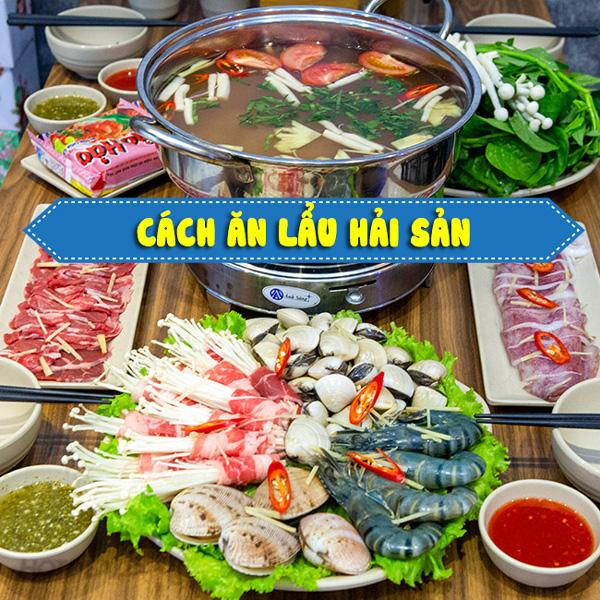 Mua hải sản nấu lẩu gồm những món gì